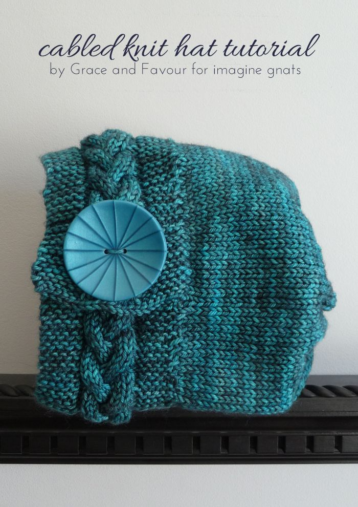 knit: cabled knit hat tutorial || imagine gnats