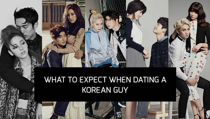 what to expect when dating a korean man