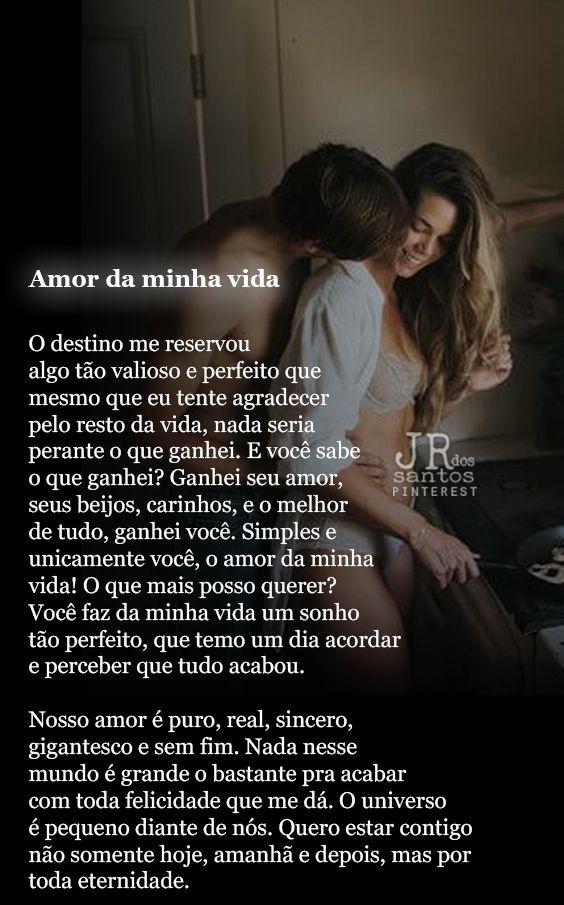 Amor Da Minha Vida O Amor Love I Love You E Frases
