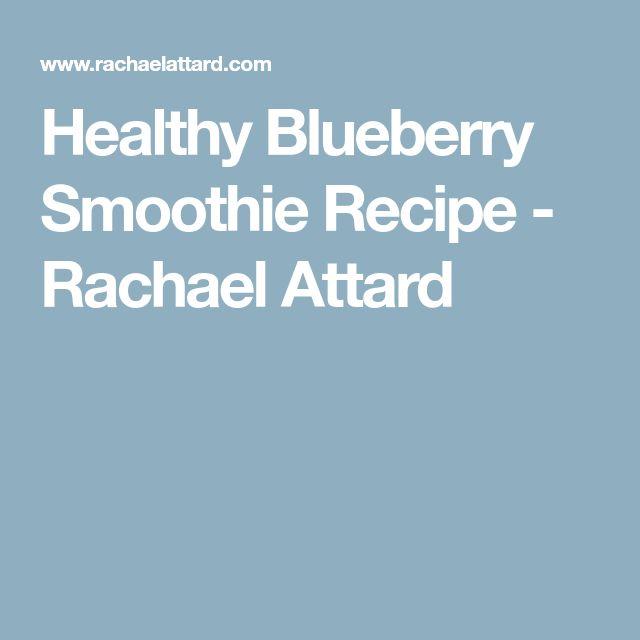 Healthy Blueberry Smoothie Recipe - Rachael Attard