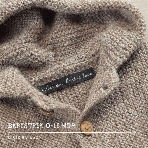 All you knit is love. babystrik 0-18 mdr. (Heftet)