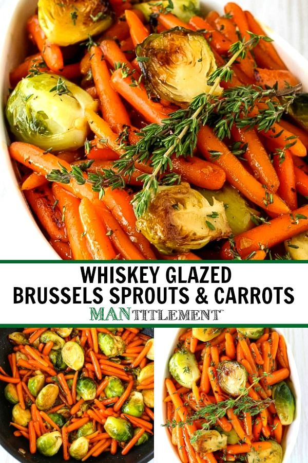 Whiskey Glazed Brussels Sprouts Carrots Carrots Side Dish Easter Recipes Vegetables Brussel Sprout Side Dish