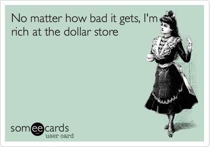 dollar store ecard | Dollar store!
