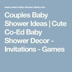 couples baby shower ideas couples baby showers boy baby showers girl