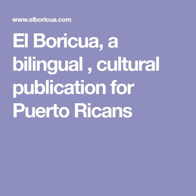 El Boricua, a bilingual , cultural publication for Puerto Ricans