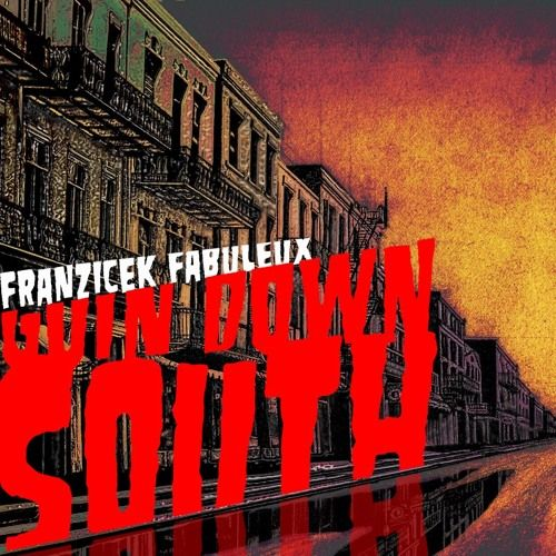 Goin Down South (2016 Remix) by Franzicek Fabuleux #ElectricBlues #Music https://playthemove.com/goin-down-south-2016-remix-by-franzicek-fabuleux/