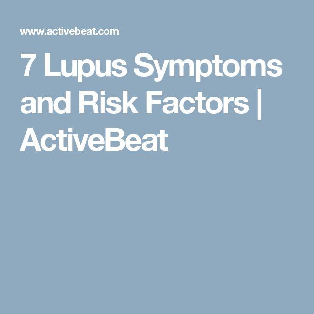 7 Lupus Symptoms and Risk Factors | ActiveBeat