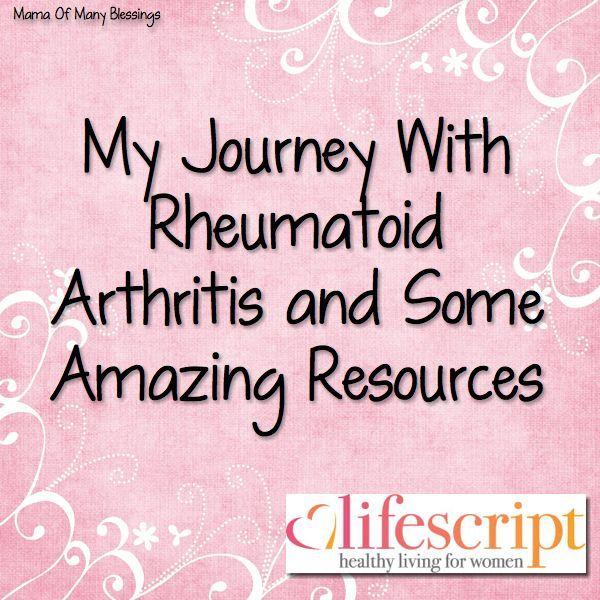 My Journey With Rheumatoid Arthritis  and Some Amazing Resources~ #Lifescript #RheumatoidArthritis