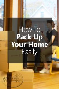 how to pack up your home to move