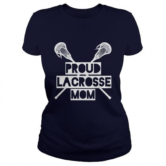 Proud Lacrosse Mom Great Gift For Any Lacrosse Mother T Shirts, Hoodies. Check price ==► https://www.sunfrog.com/Sports/Proud-Lacrosse-Mom-Great-Gift-For-Any-Lacrosse-Mother-111365846-Navy-Blue-Ladies.html?41382 $19