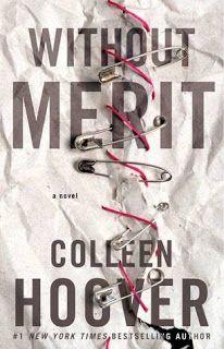 "Pausa Para um Capítulo: Capa de ""Without Merit"", novo livro de Colleen Hoover"