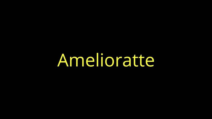 A for Amelioratte