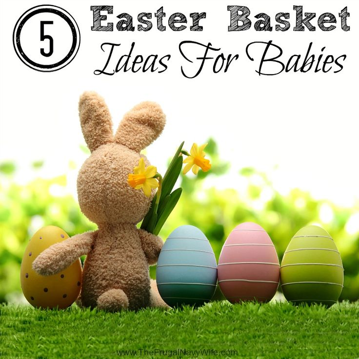 Looking for easter basket ideas for babies? check out these 5 ideas! All great for Baby's First Easter!