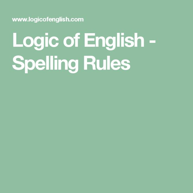 Logic of English - Spelling Rules