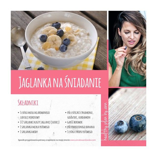 Nowy przepis na blogu! ☀️ Millet for breakfast! ✔️1 spoon of ghee butter or coconut oil, ✔️half a glass of millet, ✔️1 glass of rice milk, ✔️1 glass of water, ✔️tea spoon of cinammon, ✔️cardamon and cloves, ✔️ hand full of blueberries, ✔️half banana - sliced, ✔️and one spoon of rice syrup #healthy#breakfast #millet #recipe #blog #fruit #fit #blueberries #healthyplanbyann #AnnaLewandowska #lubiezdrowo