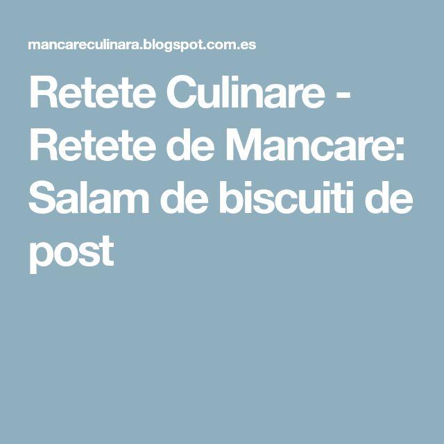 Retete Culinare - Retete de Mancare: Salam de biscuiti de post