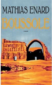 Boussole - livre de Mathias Enard. - Critique - Télérama.fr