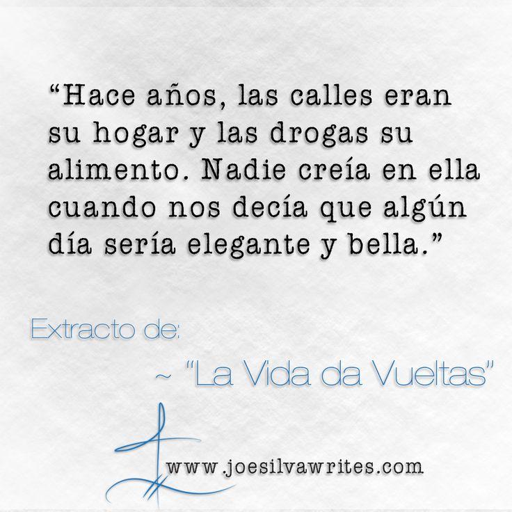 """Extracto de """"La Vida da Vueltas"""" ~ Nunca subestimes a una mujer con determinación y concentración. Para leer el poema completo, visita mi página: www.joesilvawrites.com  #elegante #bella #drogas #mujerdeterminada #cambiatuvida #mujercondeterminacion"""
