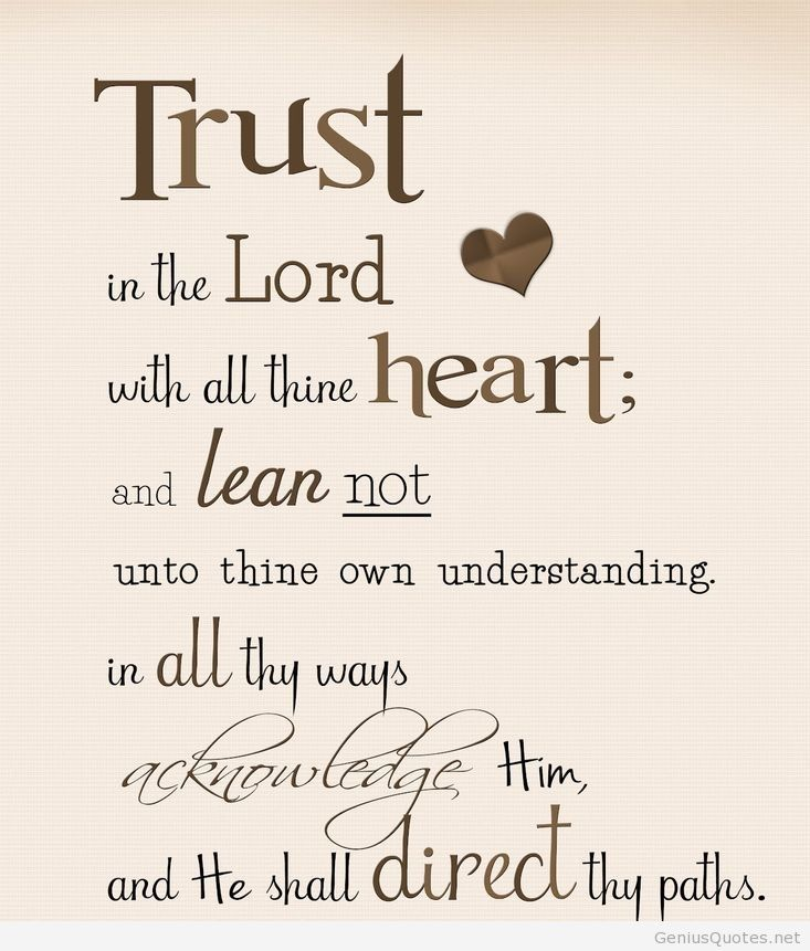 Trusting In The Lord Quotes: Trust In The Lord Quote