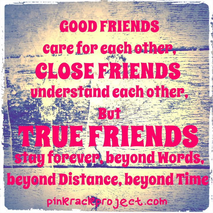 A Good Friend Quote: Good Friends,close Friends ,and True Friends.#friends