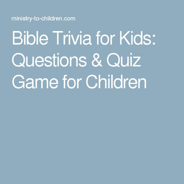 Bible Trivia for Kids: Questions & Quiz Game for Children