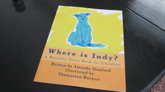 Where is Indy A Waverley Story Book for Children by reworkdpress, $10.00