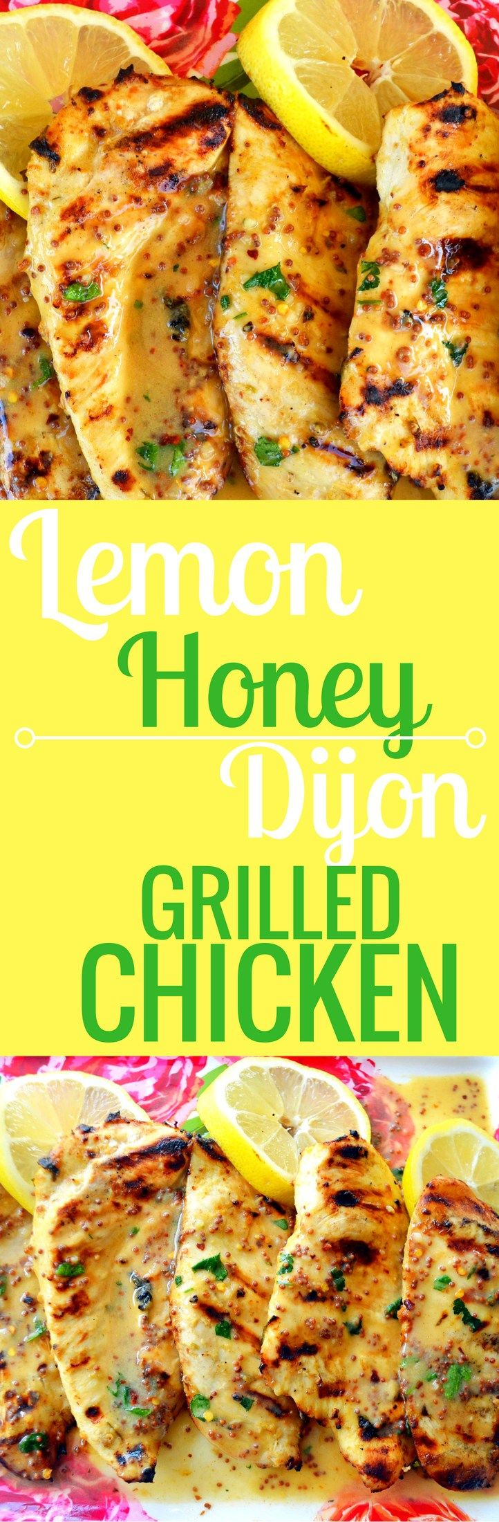 Lemon Honey Dijon Grilled Chicken made with fresh lemon juice, dijon mustard, olive oil, honey, and herbs and spices. www.modernhoney.com