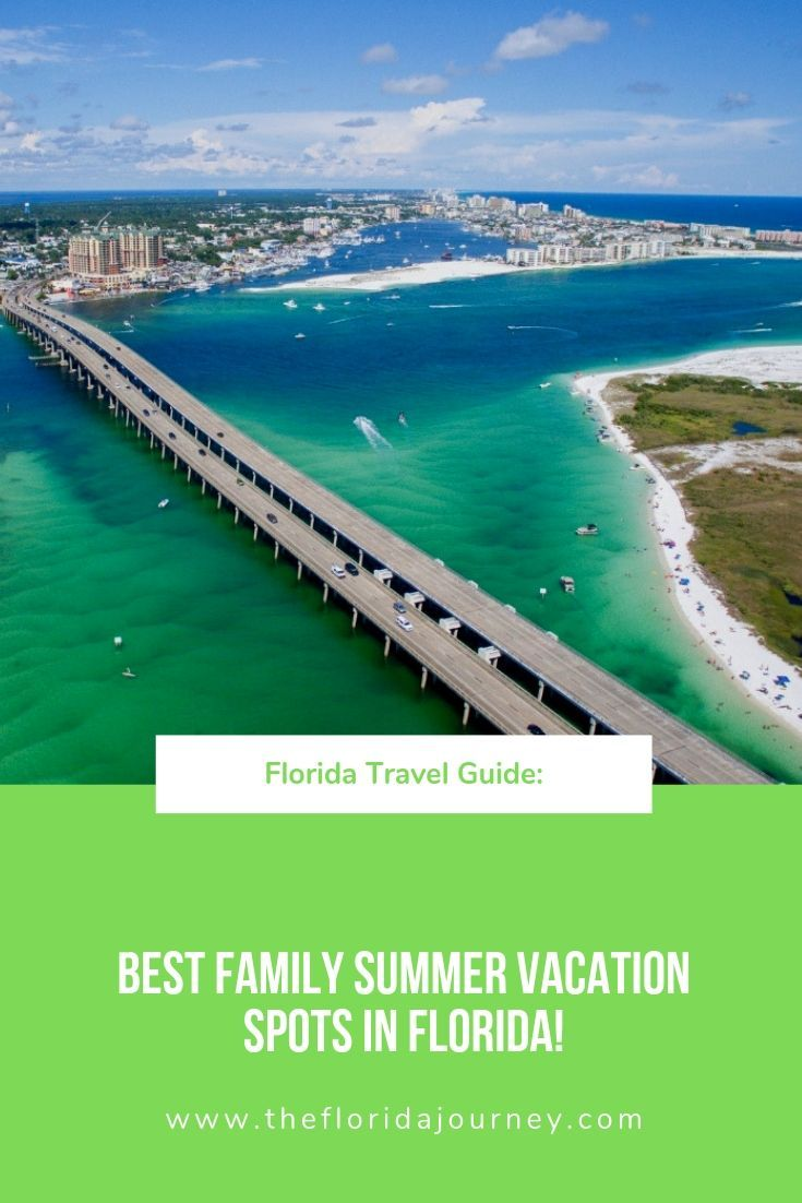 Florida Travel Guide 7 Best Florida Family Summer Vacation Spots Summer Vacation Spots Family Summer Vacation Summer Vacation Destinations