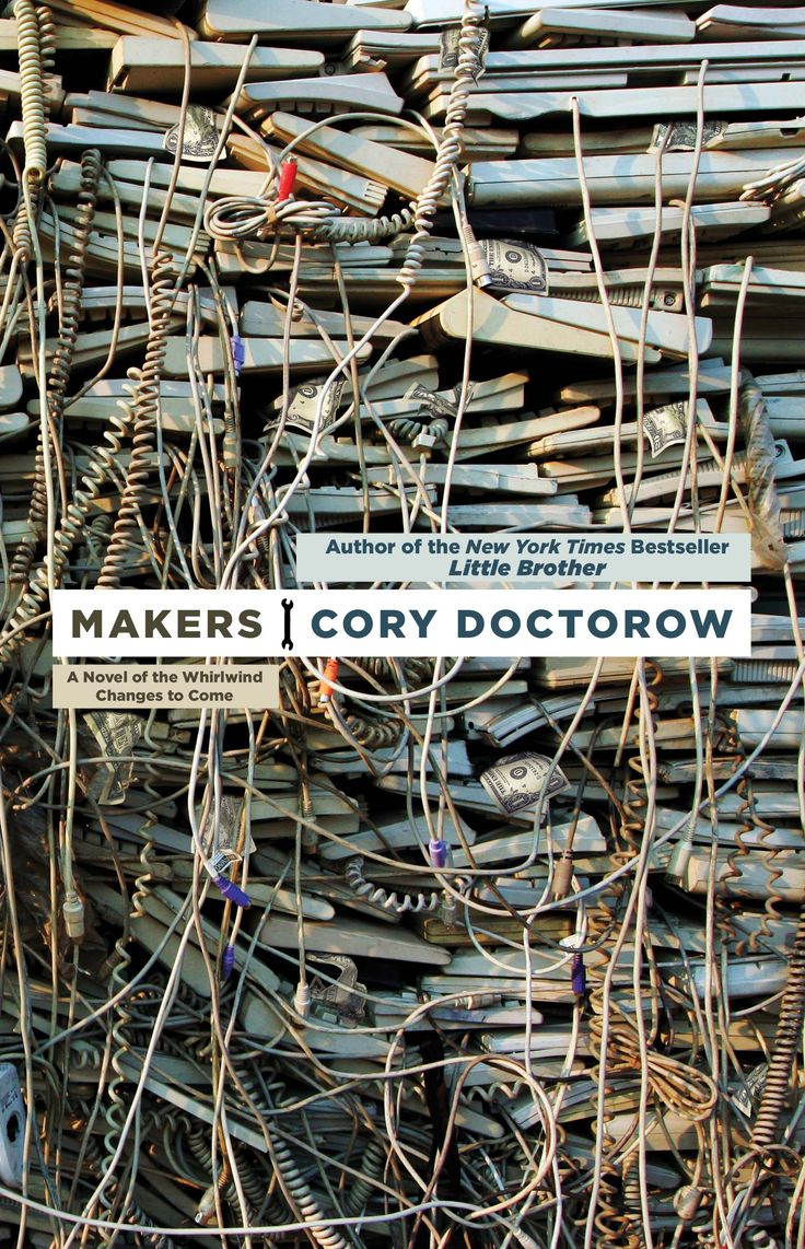 Freedom to engineer anything from scrap, download the design, and print it.Open Sources, Worth Reading, Book Worth, Maker, Science Fiction, 3D Prints, Book Covers, Major Novels, Cory Doctorow