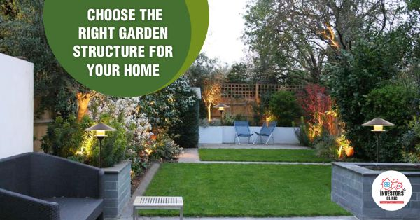 Choosing the Right Garden Structure for Your Home