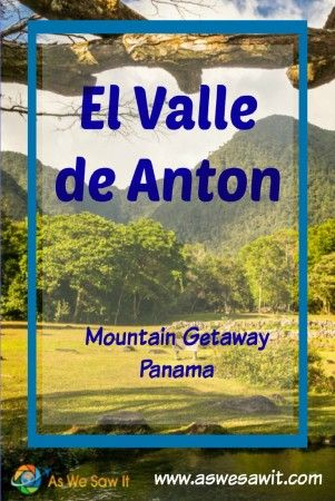 El Valle de Anton is a top local favorite for a day trip or weekend getaway from Panama's capital city.