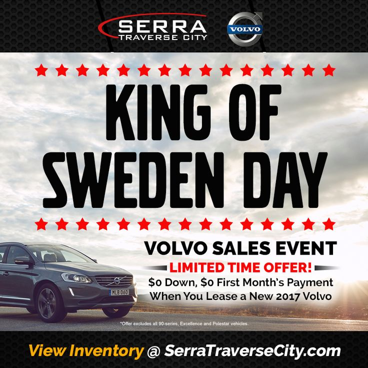 Take advantage of the King of Sweden Day Volvo Sales Event