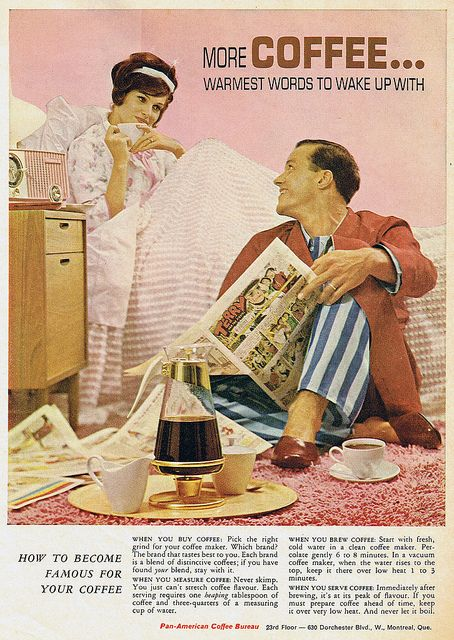 #sundaytweets | #coffee | aww...true luv. especially in 1950s #advertising. | #blogzine ¶   Pan-American Coffee Bureau 1963 -- love that the hubby has delivered her coffee. :-)