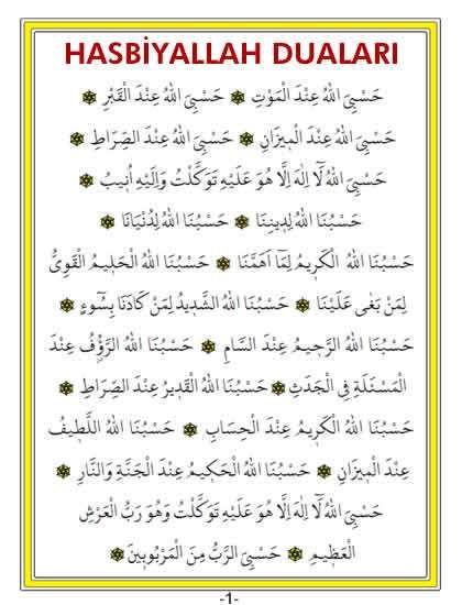 Hasbiyallâhu lâ ilehe oder alayhi vertrauen und huve rabbul arşil azîm   – dua