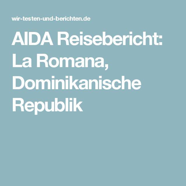 AIDA Reisebericht: La Romana, Dominikanische Republik
