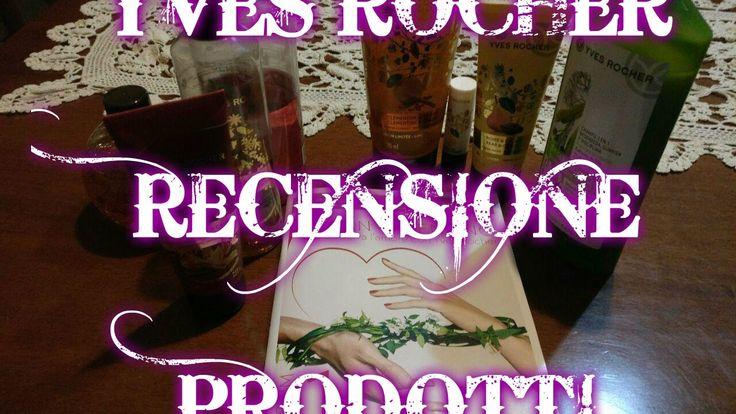 Yves Rocher recensione prodotti
