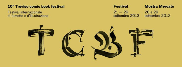 tcbf Banner 16 #comics #treviso #italy #tcbf13 #lucebarcellona Treviso Comic #Book #Festival #writer #lettering