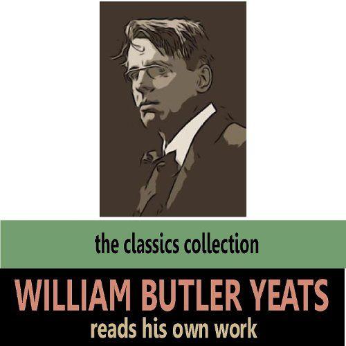 William Butler Yeats: David M. Harris   Straight Forward