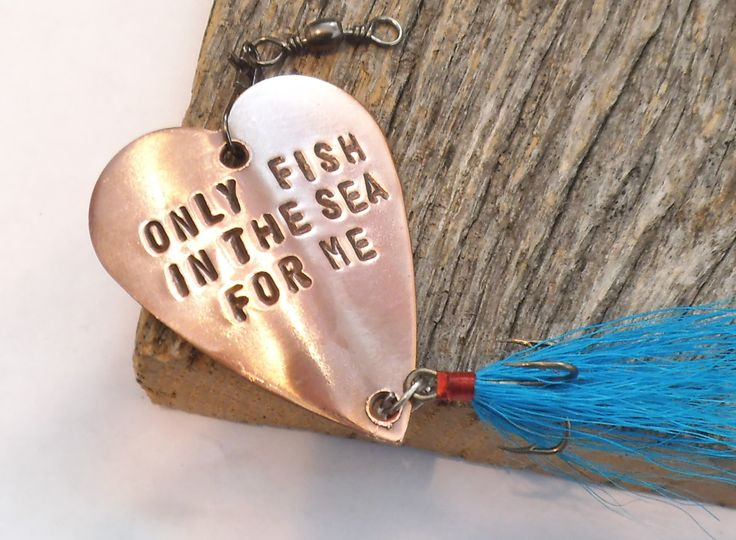 READY TO SHIP Only Fish in the Sea Christmas Gift for Husband Fishing Lure Men Handstamped for Men Romantic Gift ideas for Man Guy Gifts