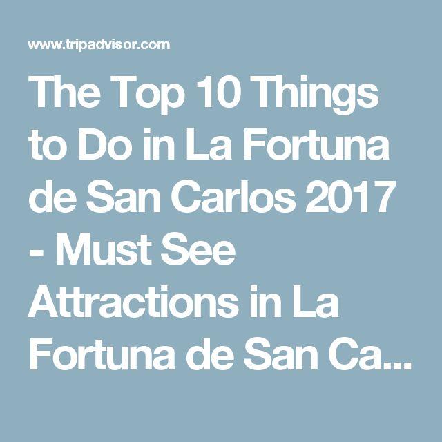 The Top 10 Things to Do in La Fortuna de San Carlos 2017 - Must See Attractions in La Fortuna de San Carlos, Costa Rica | TripAdvisor