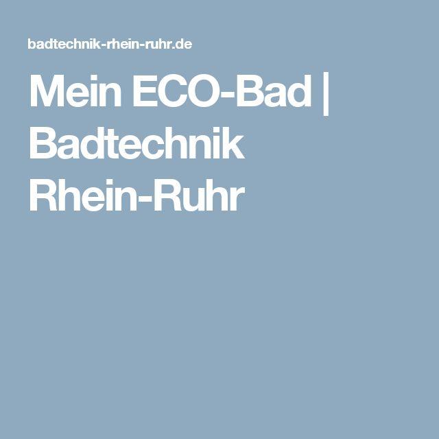 Mein ECO-Bad   Badtechnik Rhein-Ruhr