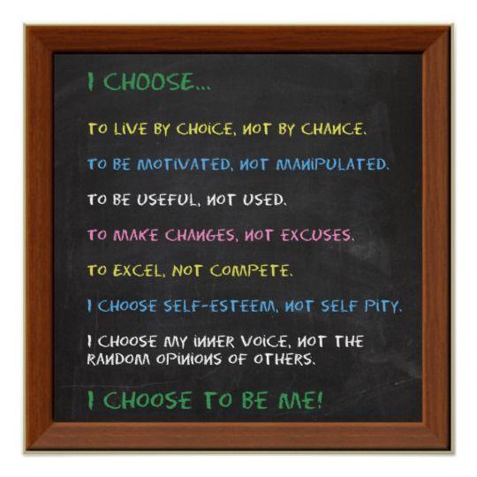 I CHOOSE Motivational Poster