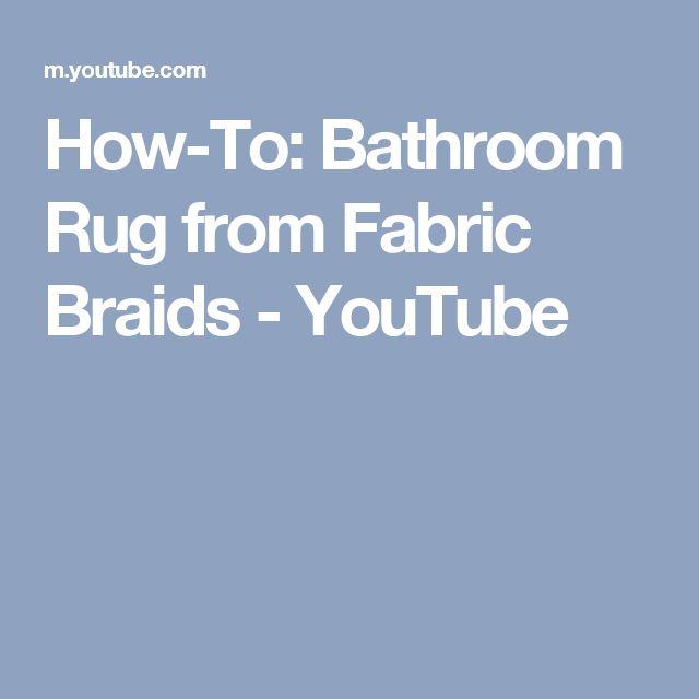 Youtube Rag Rug: 1000+ Ideas About Bathroom Rugs On Pinterest