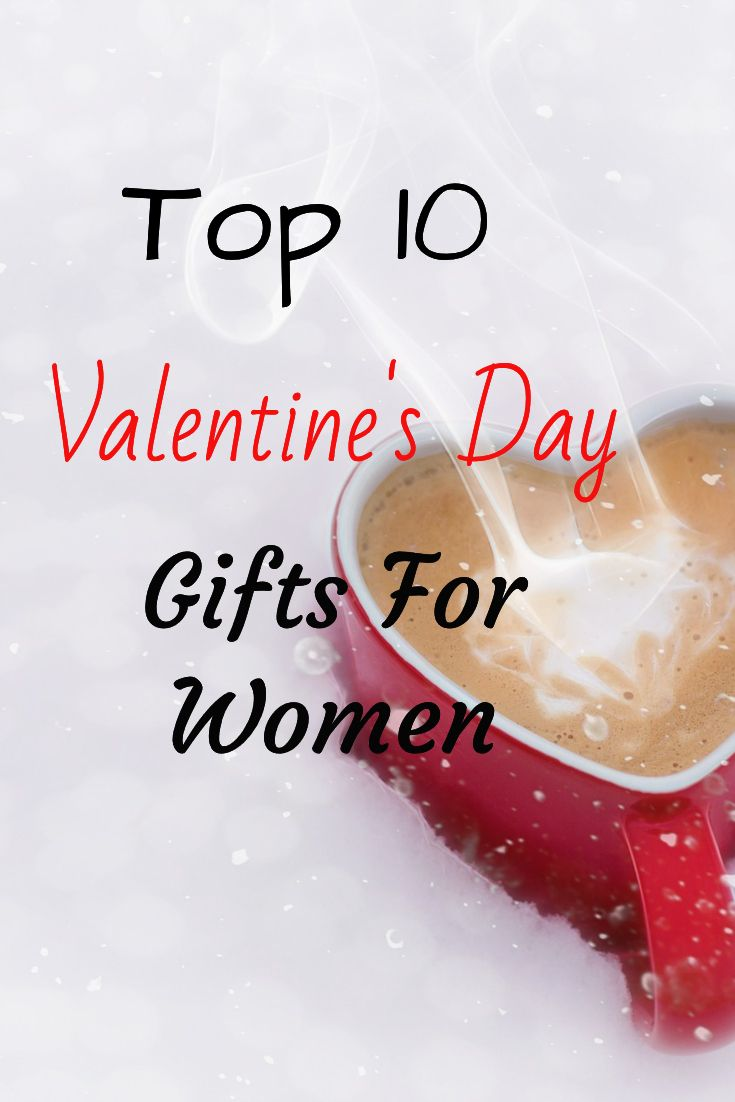 10 Best Christmas Gifts For Your Wife Part - 38: Top 10 Valentineu0027s Day Gifts For Women