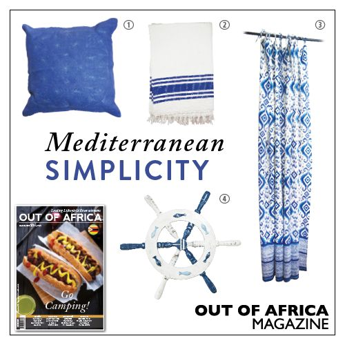 Get Shopping with OUT OF AFRICA: MARCH Issue OUT NOW!  Bring the beautiful Mediterranean into your home with these elegant accessories. 1. DEEP BLUE CUSHION $25 this versatile cushion will bring a cosy and inviting feel to your living area. Available at Sassafras. 2. BATH MAT $44 give your feet a softer warmer landing and your bathroom a softer cooler look. Available at Dusk Home. 3. CANVAS PAINTING $45 an abstract and stunning piece of art to hang on your walls. Available at Aura. 4. SHIP…