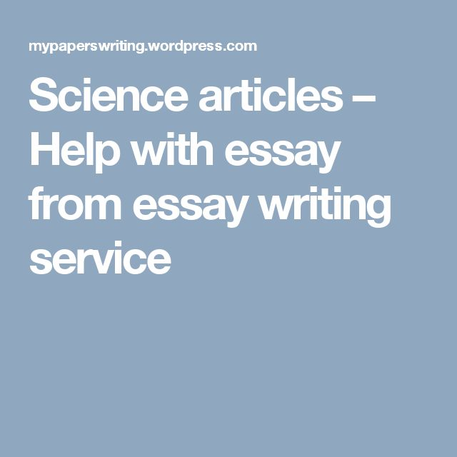 Essay writing service articles