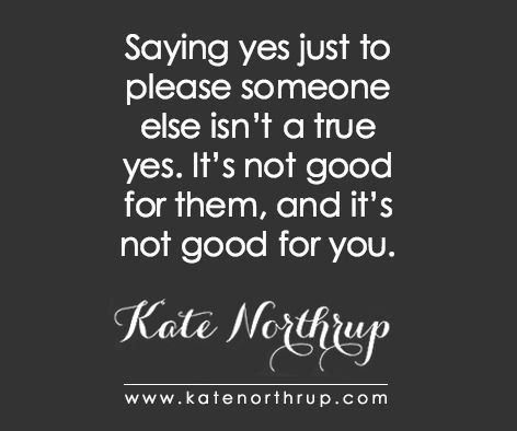 Sick of saying yes when you mean no? | Kate Northrup