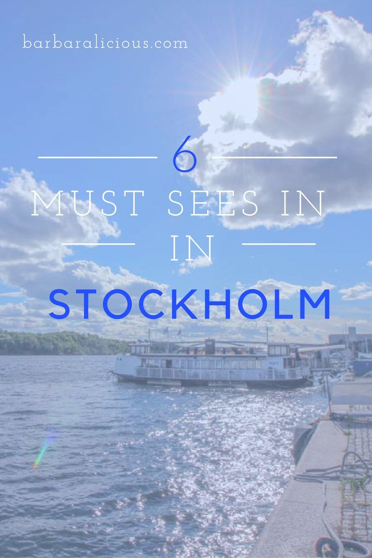 Stockholm: 6 must-sees in the Swedish capital