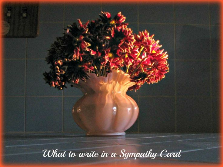 If you have ever lost a loved one, you know how much kind words can mean.  A well written sympathy card is one of the best ways to offer support.