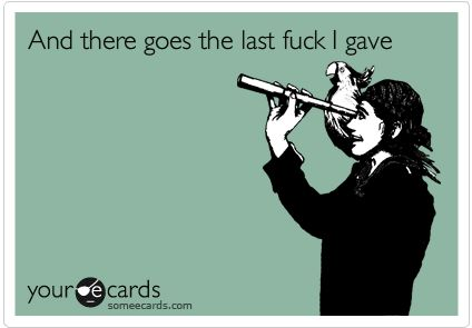 It's gone: Quotes, Fuck, Funny Stuff, Humor, Funnies, Things, Ecards, E Cards